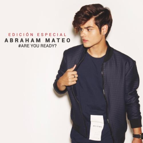 ABRAHAM MATEO Are you Ready?