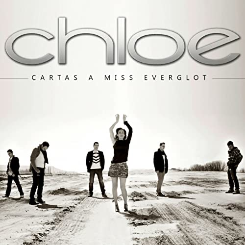 CHLOE Cartas a Miss Everglot