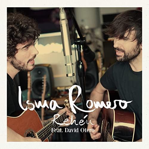 ISMA ROMERO Feat. DAVID OTERO Rehén