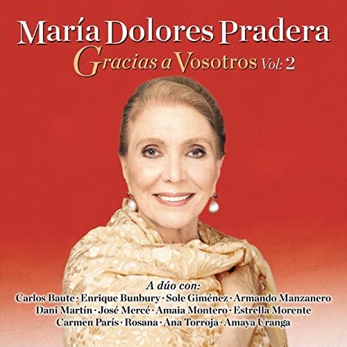 MARIA DOLORES PRADERA Gracias a Vosotros. Vol.2