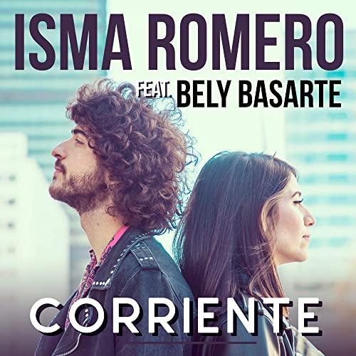 ISMA ROMERO Feat BELY BASARTE Corriente
