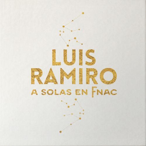 LUIS RAMIRO A Solas en FNAC