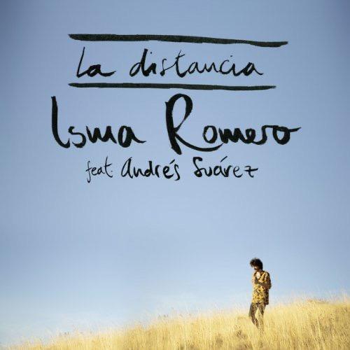 ISMA ROMERO Feat ANDRÉS SUAREZ La Distancia